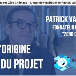 """Territoires """"Zéro Chômeur"""" , Patrick VALENTIN: reportages France 2"""